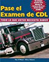Pass The CDL Exam: Everything You Need to K...