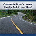 Commercial Driver's License: Pass the Test ...