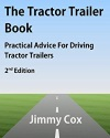 The Tractor Trailer Book: Practical Advice For Driving...